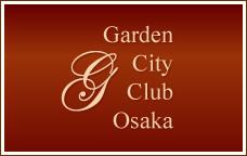 Garden City Club Osaka